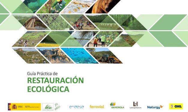 Publicada la guía práctica de Restauración Ecológica