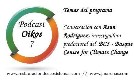 Oikos #7 – Hablamos con Asun Rodríguez, investigadora predoctoral del BC3