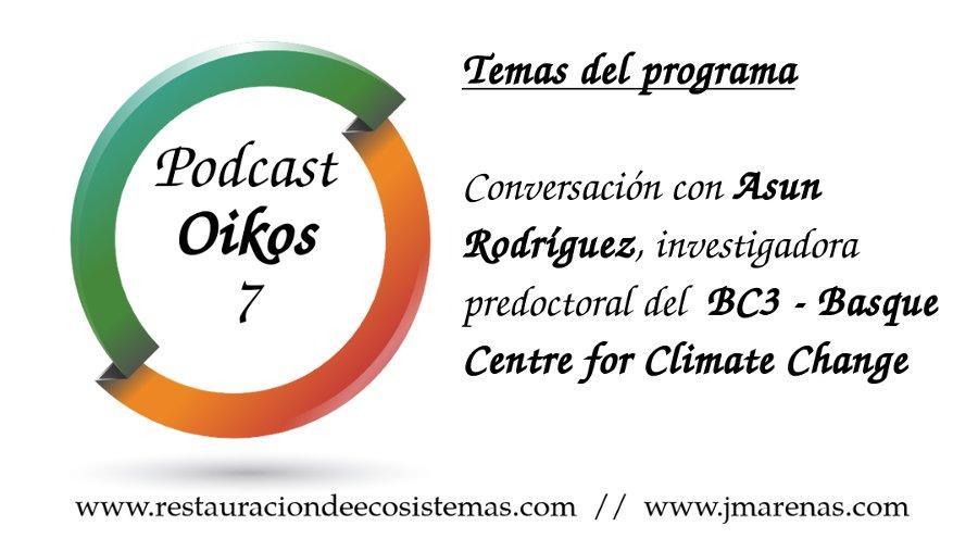 Oikos #7: Hablamos con Asun Rodriguez del BC3