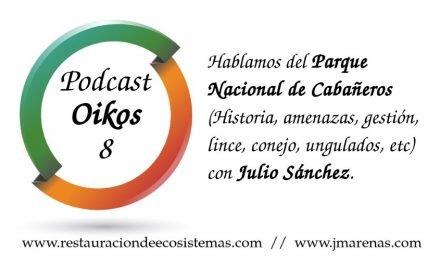 Oikos #8: Hablamos del Parque Nacional de Cabañeros