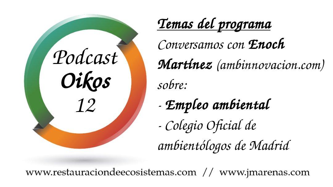 Oikos #12: Empleo ambiental con Enoch Martínez de ambinnovacion.com