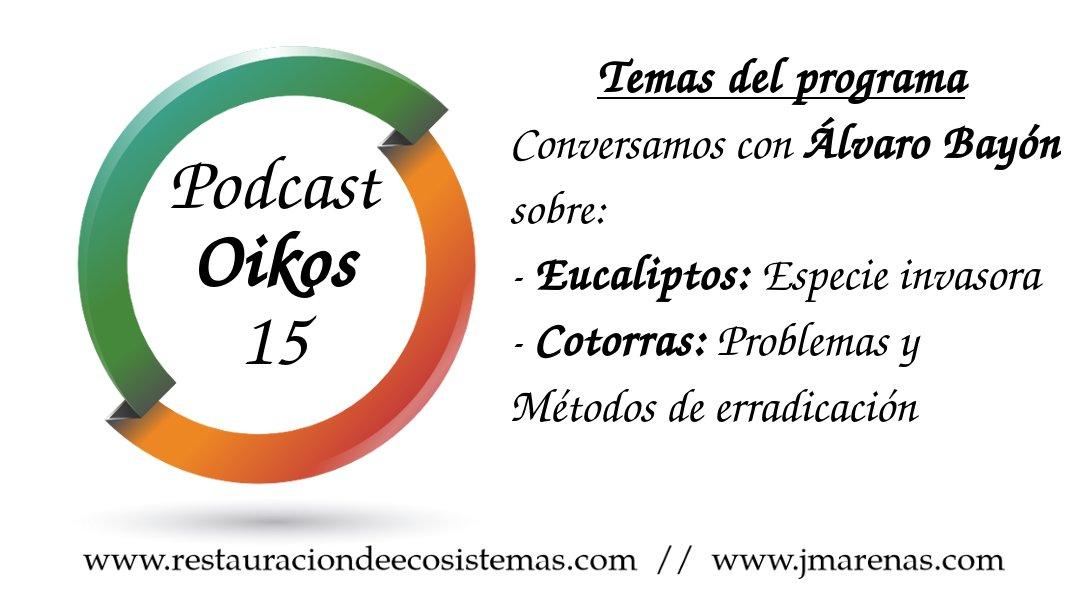 Oikos #15 Eucaliptos y cotorras con Álvaro Bayón